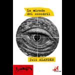 la-mirada-del-cocodril-juli-alandes