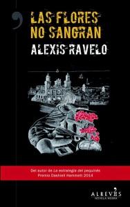 Las-flores-no-sangran-Alexis-Ravelo1