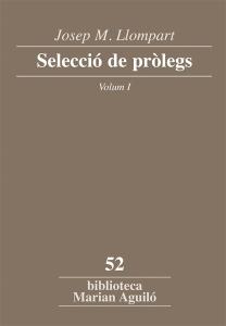 Josep_M_Llompart_Seleccio_de_prolegs_Vol_1-Llompart_de_la_Pena_Josep_M-9788498837186